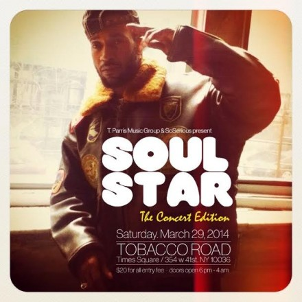 "T.Parris Music Group & SoSerious Present "" Soul Star "" The Concert March 29th"
