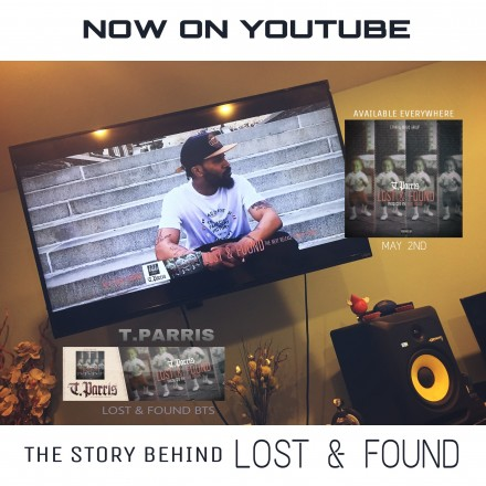 The Story Behind Lost And Found … New Single From T.Parris