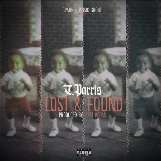 T.Parris Music Group Presents…. Lost & Found **AVAILABLE NOW**